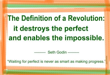Seth Godin Definition of a revolution
